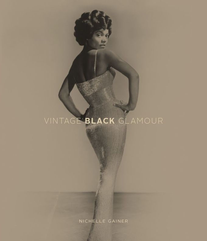 A Dedication to Vintage Black Glamour Nichelle Gainer