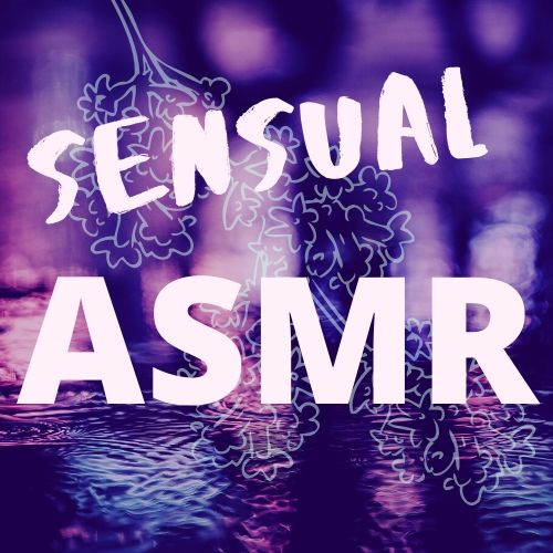 asmr sensual video and audio