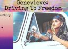 genevieve driving to freedom, erotic story telling