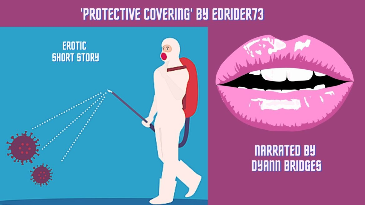 Protective covering, pandemic erotica